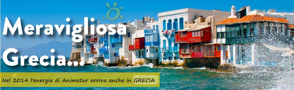 Nuove destinazioni 2014: con ANIMATUR lavori anche in Grecia