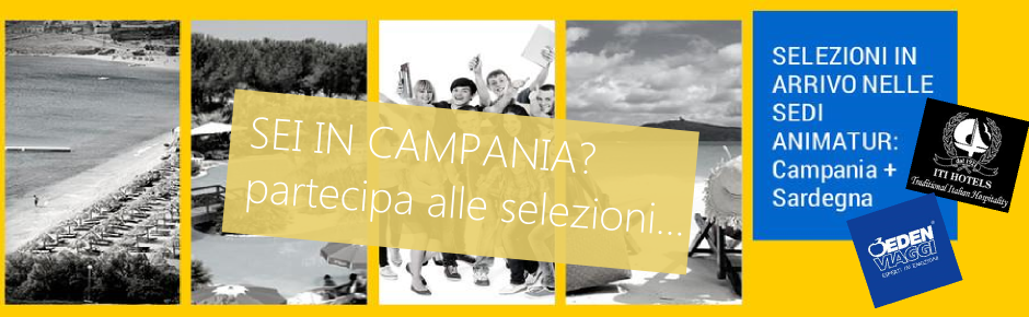 Selezioni in Campania per Animatori Turistici con esperienza
